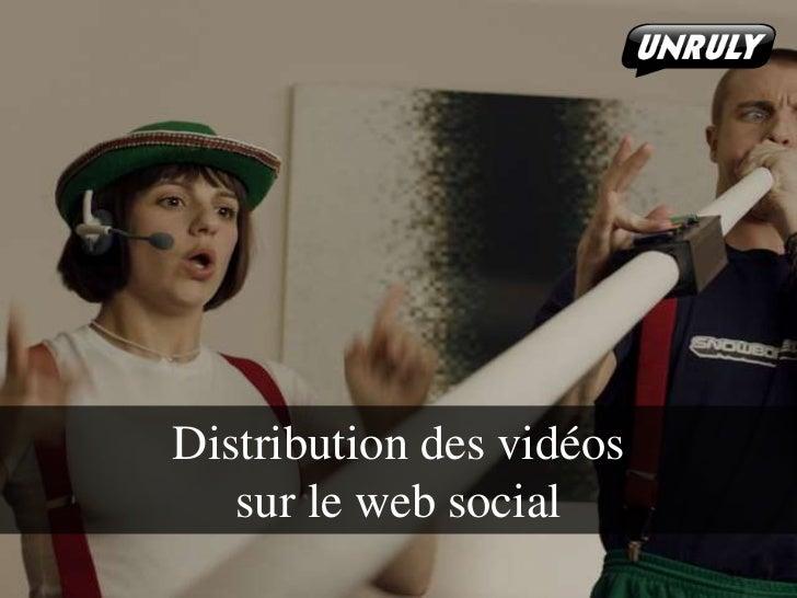 Distribution des vidéossur le web social<br />