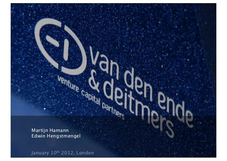 Martijn HamannEdwin HengstmengelJanuary 10th 2012, London