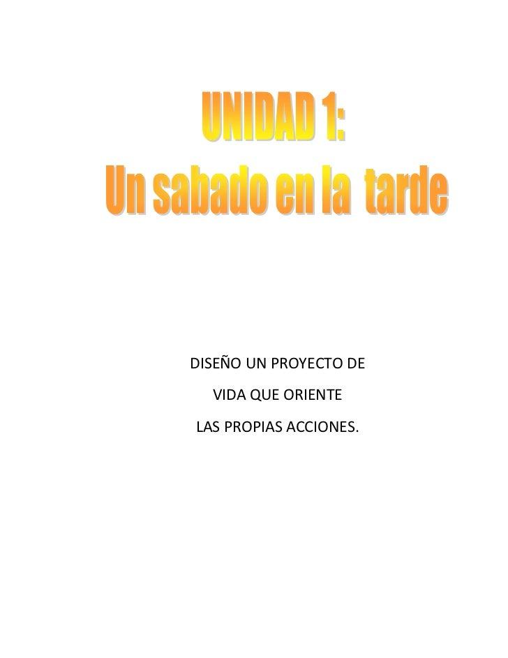 DISEÑO UN PROYECTO DE <br />VIDA QUE ORIENTE<br />LAS PROPIAS ACCIONES.<br />16510328295<br />MI DESCRIPCION<br />Cursa gr...