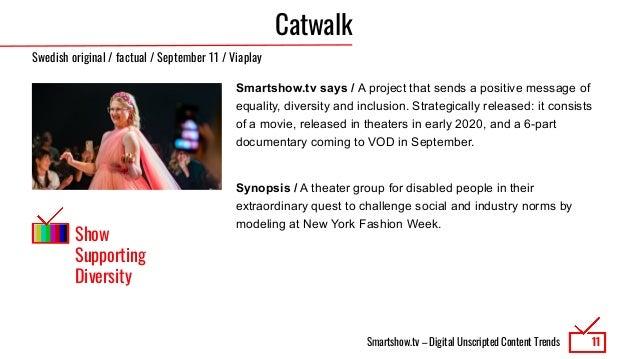 Smartshow.tv – Digital Unscripted Content Trends Catwalk Smartshow.tv says / A project that sends a positive message of eq...