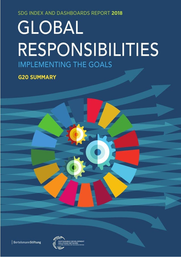 SDG INDEX AND DASHBOARDS REPORT 2018 G20 SUMMARY