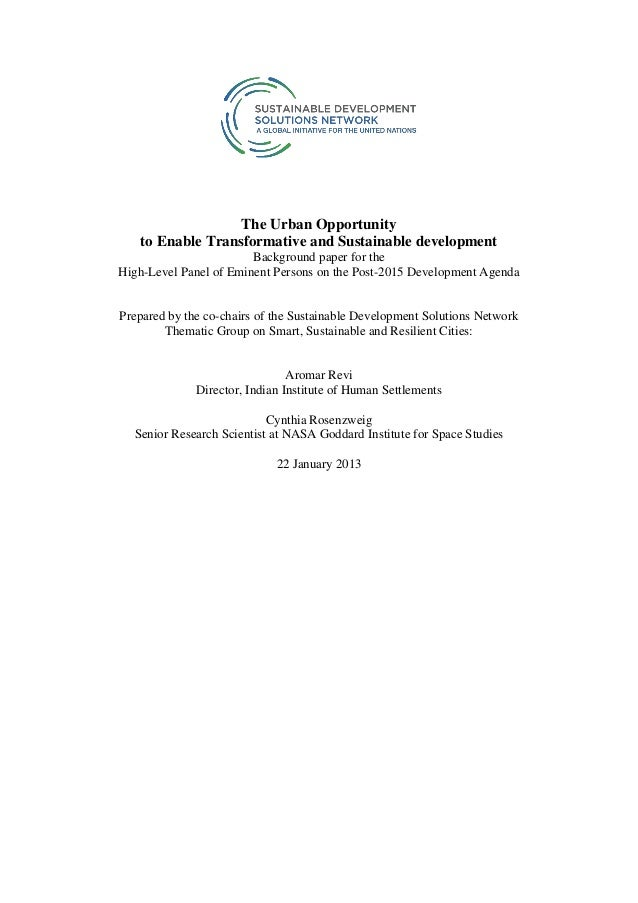 The Urban Opportunity   to Enable Transformative and Sustainable development                        Background paper for t...