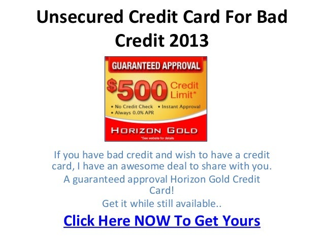Unsecured Credit Card For Bad Credit 2013