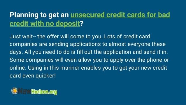 Unsecured Credit Cards for Bad Credit With NO Deposit