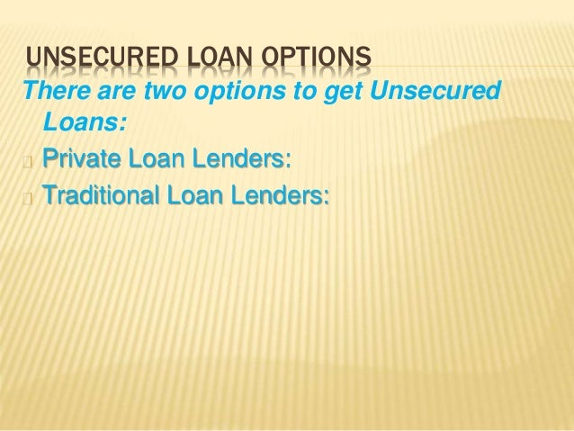 get an unsecured loan