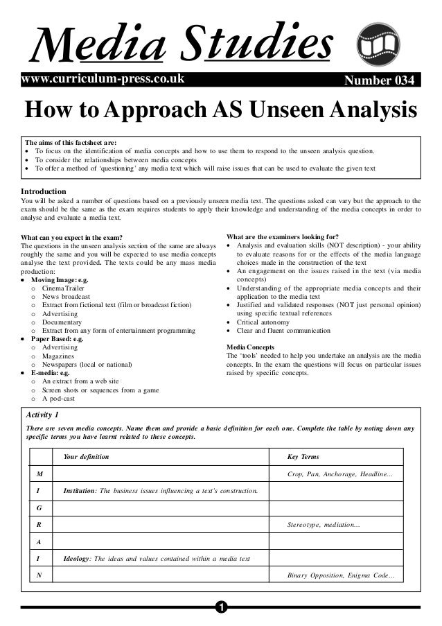 1 Number 034www.curriculum-press.co.uk How to Approach AS Unseen Analysis M tudiesSedia Introduction You will be asked a n...