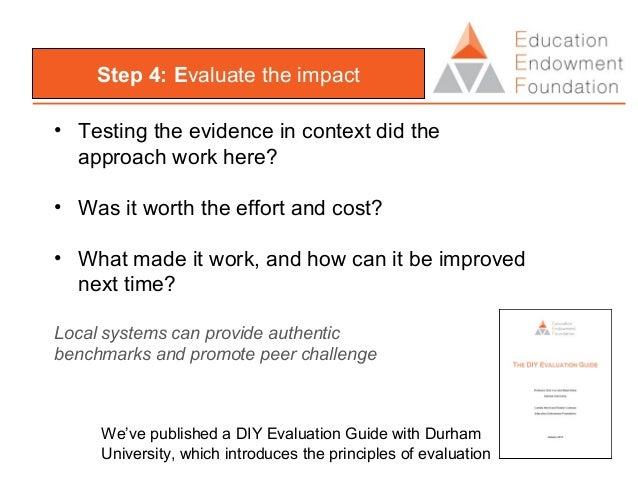 Step 5: Making innovation stick • Moving from what we know to what we do • Evidence as the foundation for demanding reliab...