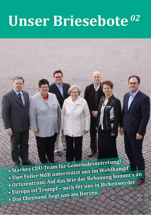 Unser Briesebote02 • Starkes CDU-Team für Gemeindevertretung! • Uwe Feiler MdB unterstützt uns im Wahlkampf • Ortszentrum:...