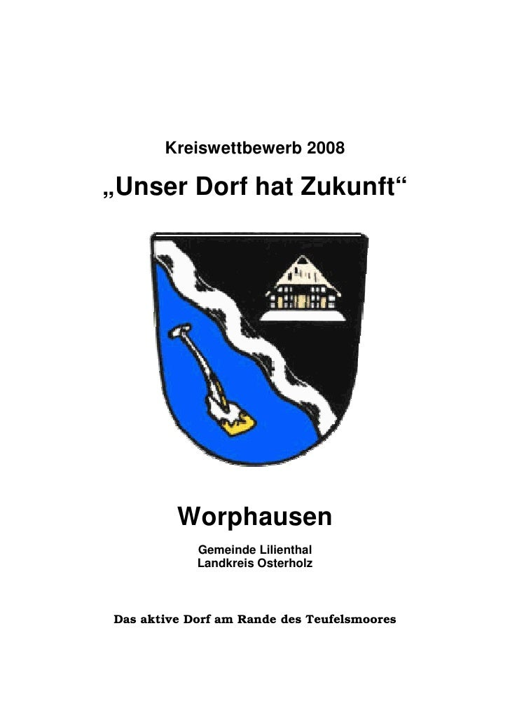 """Kreiswettbewerb 2008  """"Unser Dorf hat Zukunft""""              Worphausen             Gemeinde Lilienthal             Landkre..."""