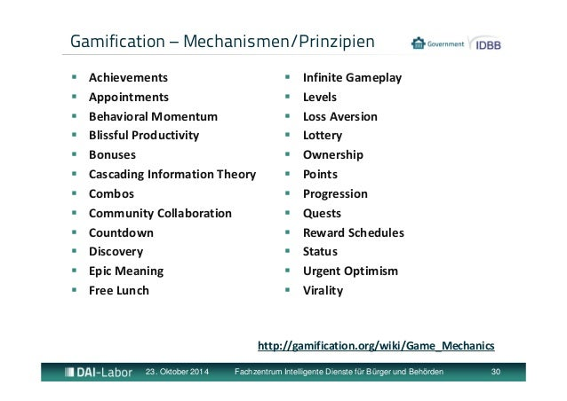 Gamification – Mechanismen/Prinzipien   Achievements   Appointments   Behavioral Momentum   Blissful Productivity   B...