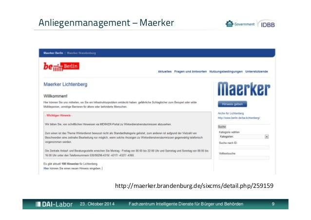 Anliegenmanagement – Maerker  http://maerker.brandenburg.de/sixcms/detail.php/259159  23. Oktober 2014 Fachzentrum Intelli...