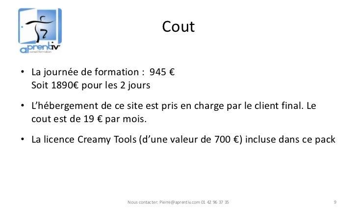 Cout• La journée de formation : 945 €  Soit 1890€ pour les 2 jours• L'hébergement de ce site est pris en charge par le cli...
