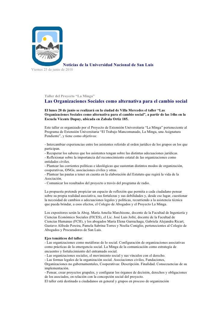 """Noticias de la Universidad Nacional de San Luis Viernes 25 de junio de 2010             Taller del Proyecto """"La Minga""""    ..."""