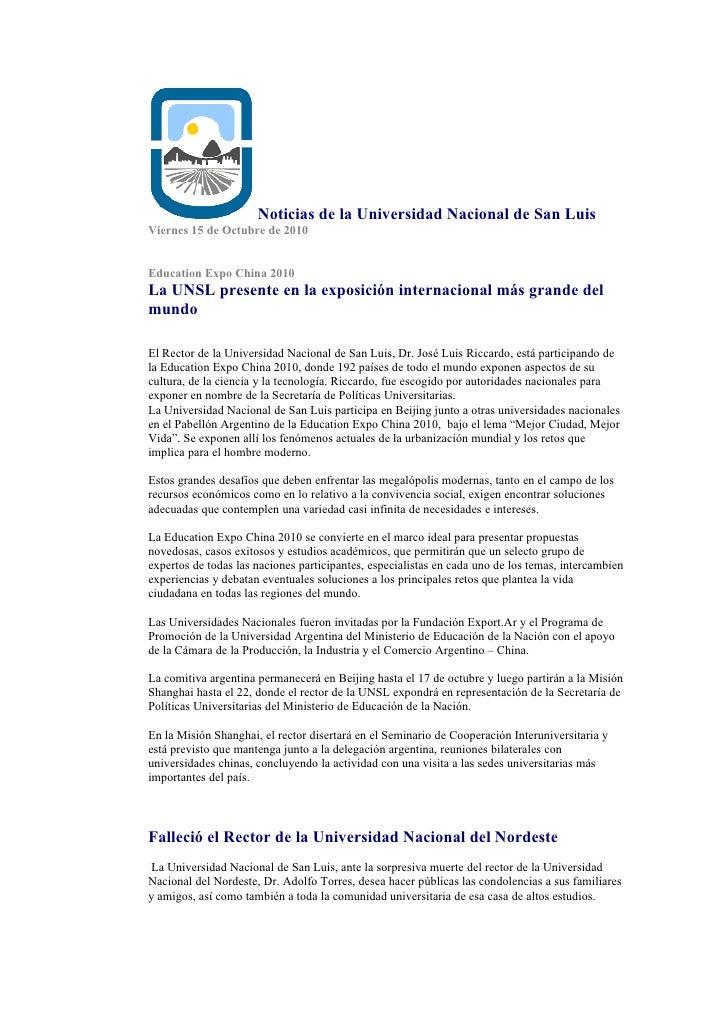 Noticias de la Universidad Nacional de San Luis Viernes 15 de Octubre de 2010   Education Expo China 2010 La UNSL presente...