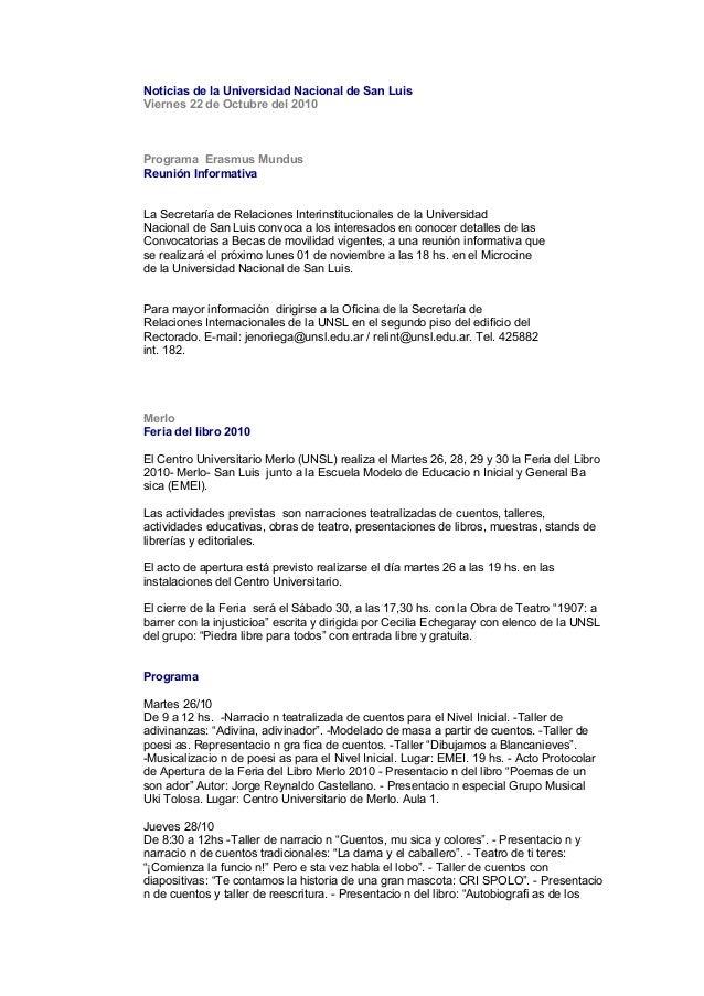 Noticias de la Universidad Nacional de San Luis Viernes 22 de Octubre del 2010 Programa Erasmus Mundus Reunión Informativa...