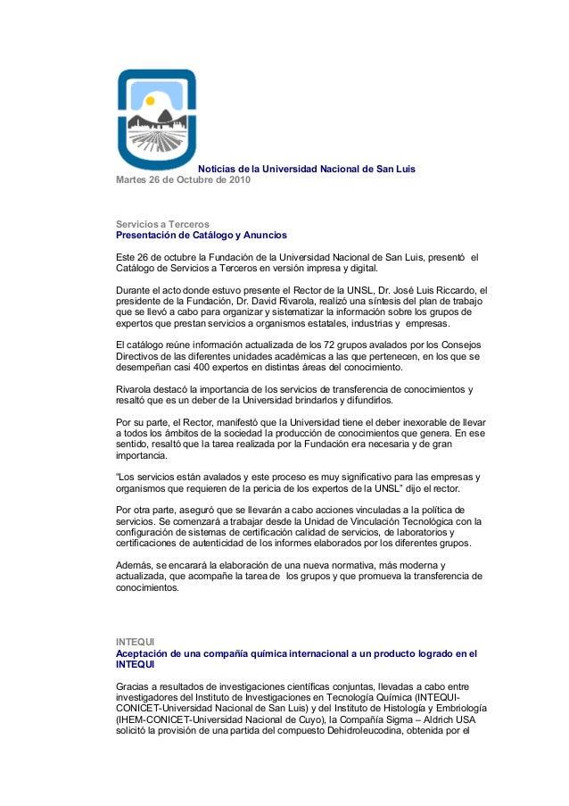 Noticias de la Universidad Nacional de San Luis Martes 26 de Octubre de 2010 Servicios a Terceros Presentación de Catálogo...