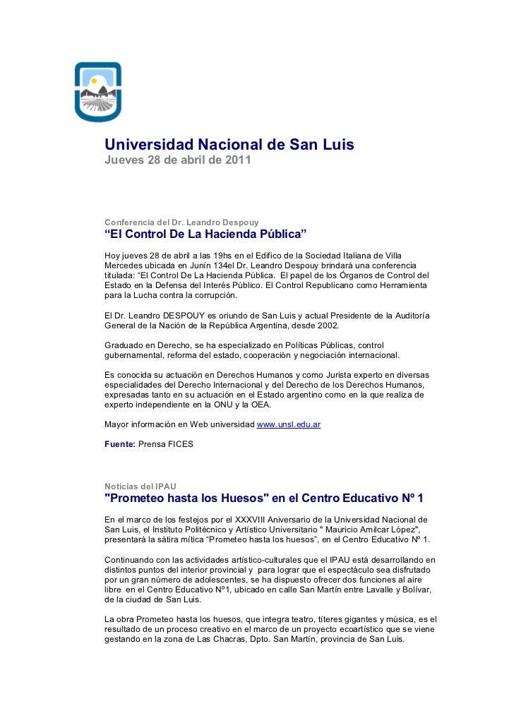 """Universidad Nacional de San LuisJueves 28 de abril de 2011Conferencia del Dr. Leandro Despouy""""El Control De La Hacienda Pú..."""