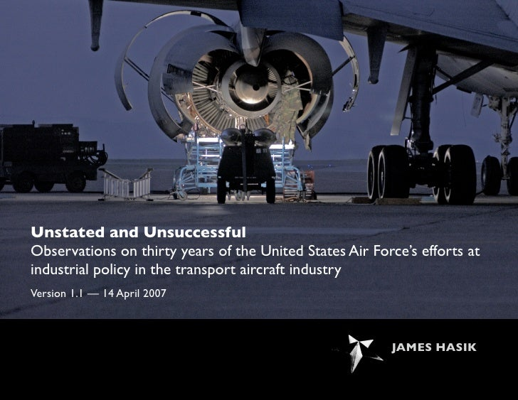 Unstated and Unsuccessful Observations on thirty years of the United States Air Force's efforts at industrial policy in th...