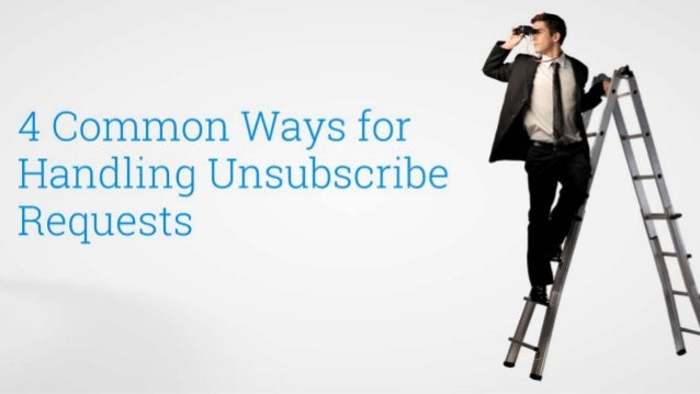 Optimize Your Unsubscribe process Slide 3