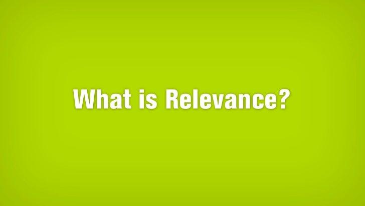 Ensuring Relevance With Good Design Slide 3