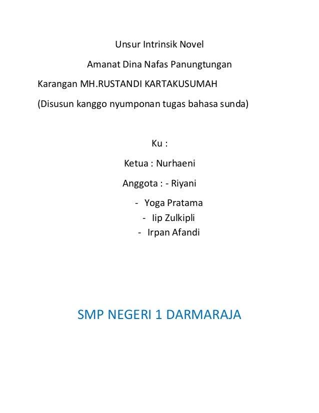 Unsur Intrinsik Novel          Amanat Dina Nafas PanungtunganKarangan MH.RUSTANDI KARTAKUSUMAH(Disusun kanggo nyumponan tu...