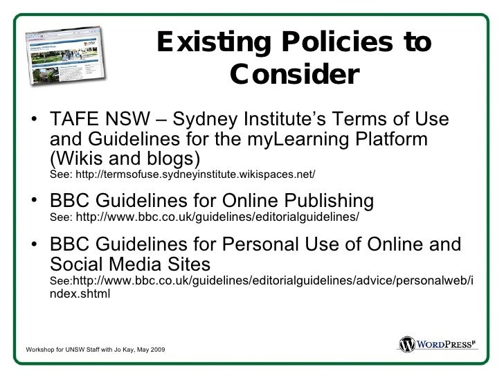 Existing Policies to Consider <ul><li>TAFE NSW – Sydney Institute's Terms of Use and Guidelines for the myLearning Platfor...