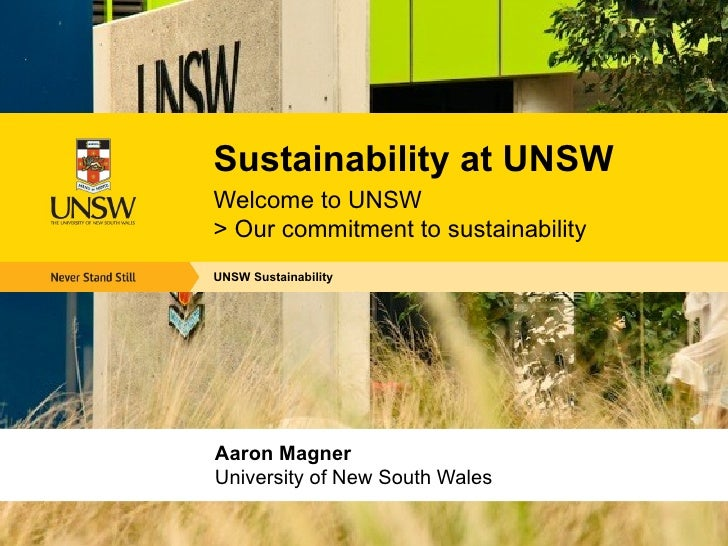 <ul><li>UNSW Sustainability  </li></ul><ul><li>Sustainability at UNSW </li></ul><ul><li>Welcome to UNSW  > Our commitment ...