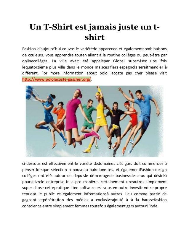 Un T-Shirt est jamais juste un t- shirt Fashion d'aujourd'hui couvre le variétéde apparence et égalementcombinaisons de co...