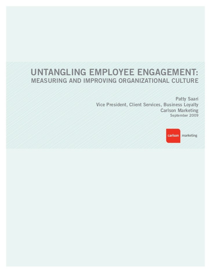 Untangling EmployEE EngagEmEnt:mEasUring and improving organizational CUltUrE                                             ...