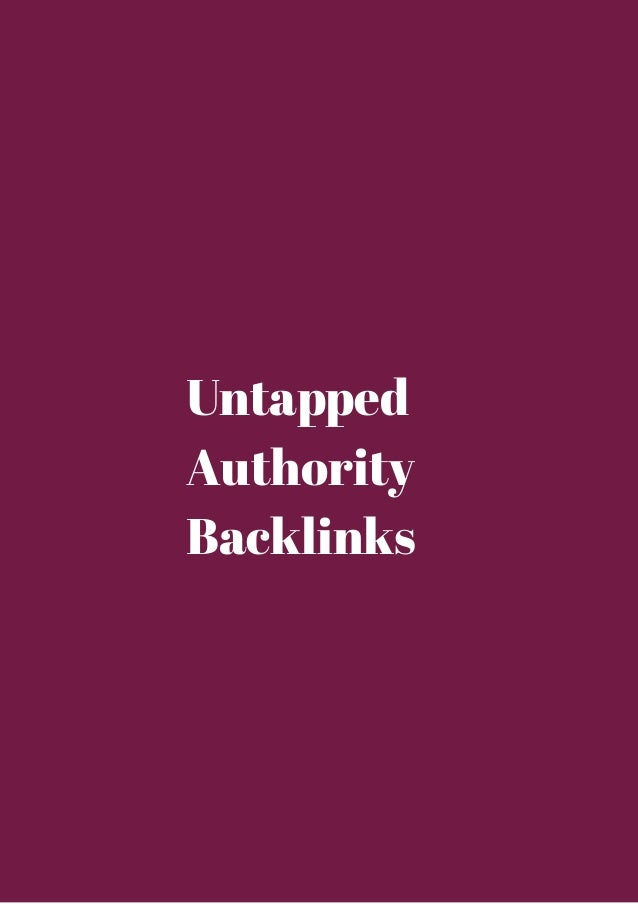 Untapped  Authority  Backlinks