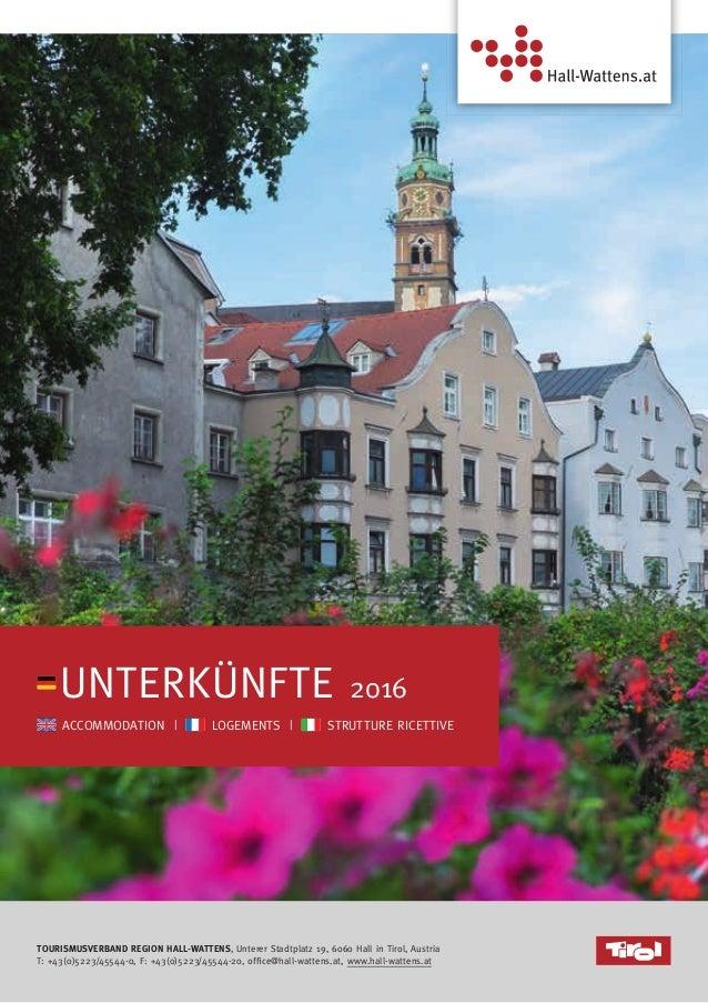 TOURISMUSVERBAND REGION HALL-WATTENS, unterer stadtplatz 19, 6060 hall in tirol, austria t: +43(0)5223/45544-0, F: +43(0)5...