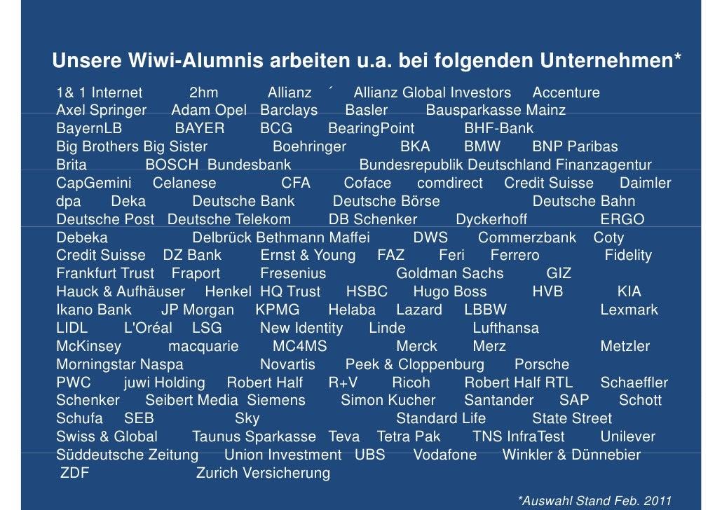 Unsere Wi i Al mnis arbeiten u.a. bei folgenden Unternehmen*       Wiwi-Alumnis            a1& 1 Internet       2hm       ...