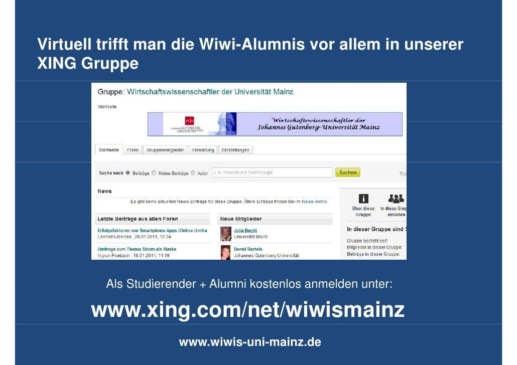Virtuell t ifftVi t ll trifft man di Wi i Al                   die Wiwi-Alumnis vor allem in unserer                      ...