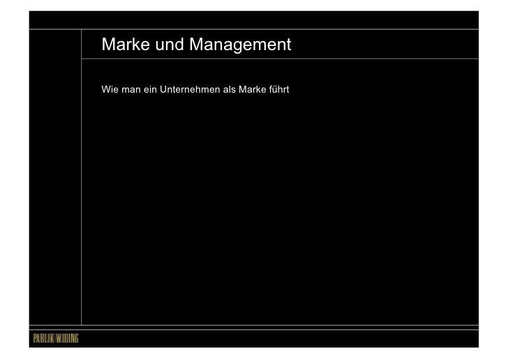 Marke und ManagementWie man ein Unternehmen als Marke führt                                          Marke + Management – ...