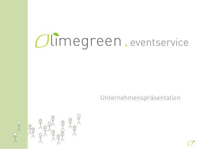 limegreen     eventservice      Unternehmenspräsentation