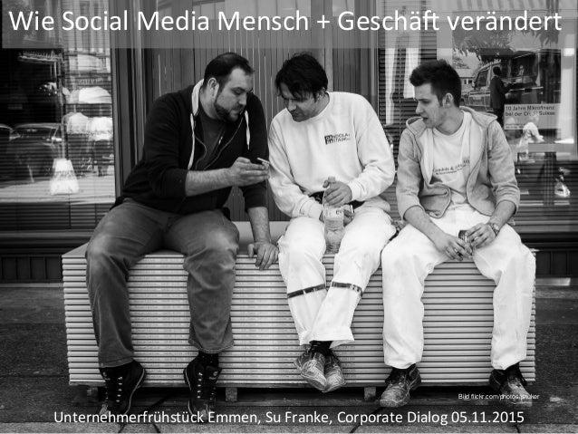 WieSocialMediaMensch+Geschä2verändert UnternehmerfrühstückEmmen,SuFranke,CorporateDialog05.11.2015 Bild flic...
