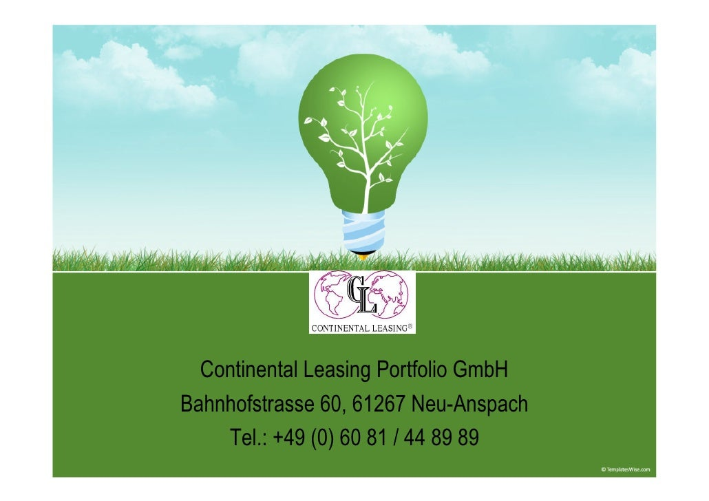 Continental Leasing Portfolio GmbH Bahnhofstrasse 60, 61267 Neu-Anspach     Tel.: +49 (0) 60 81 / 44 89 89