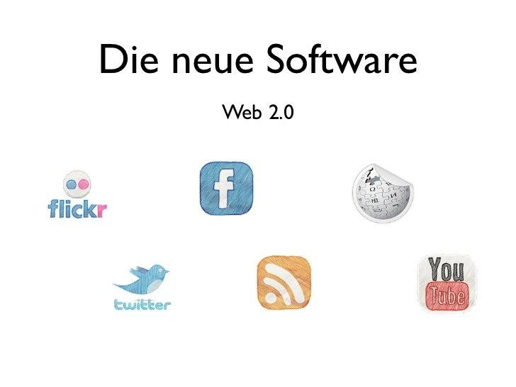 Die neue Software      Web 2.0