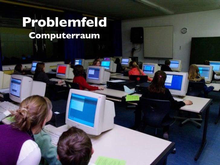 ProblemfeldComputerraum