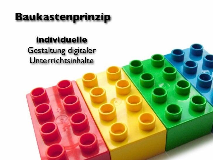 Baukastenprinzip    individuelle  Gestaltung digitaler  Unterrichtsinhalte