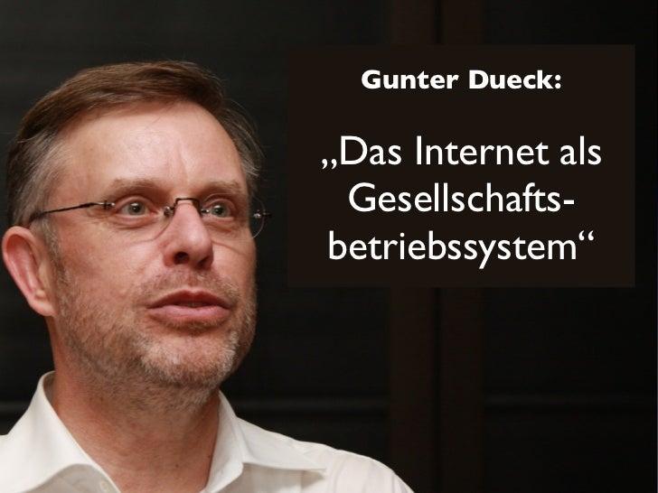 """Gunter Dueck:""""Das Internet als Gesellschafts-betriebssystem"""""""