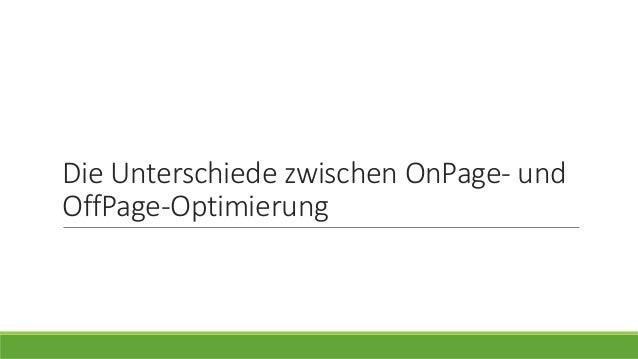 Die Unterschiede zwischen OnPage- und OffPage-Optimierung