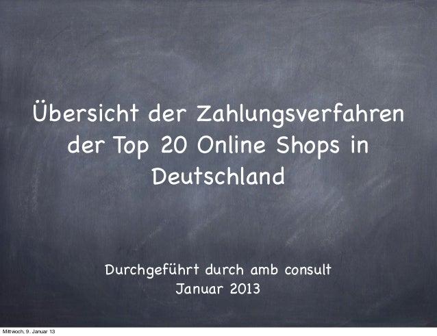 Übersicht der Zahlungsverfahren              der Top 20 Online Shops in                      Deutschland                  ...