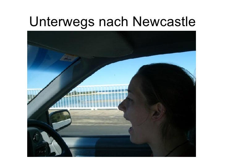 Unterwegs nach Newcastle