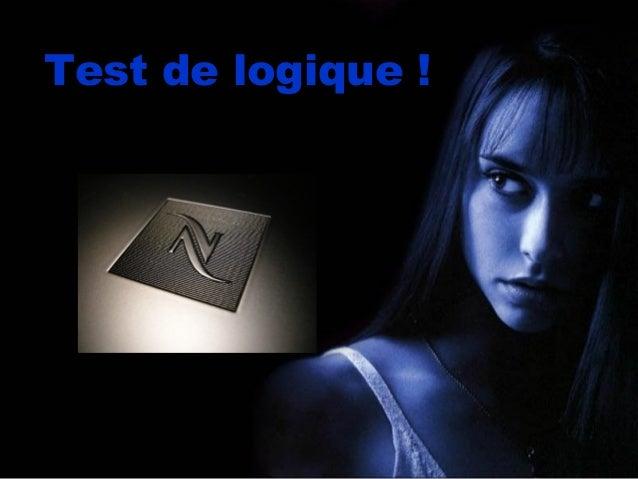 Diaporama PPS réalisé pourhttp://www.diaporamas-a-la-con.comTest de logique !