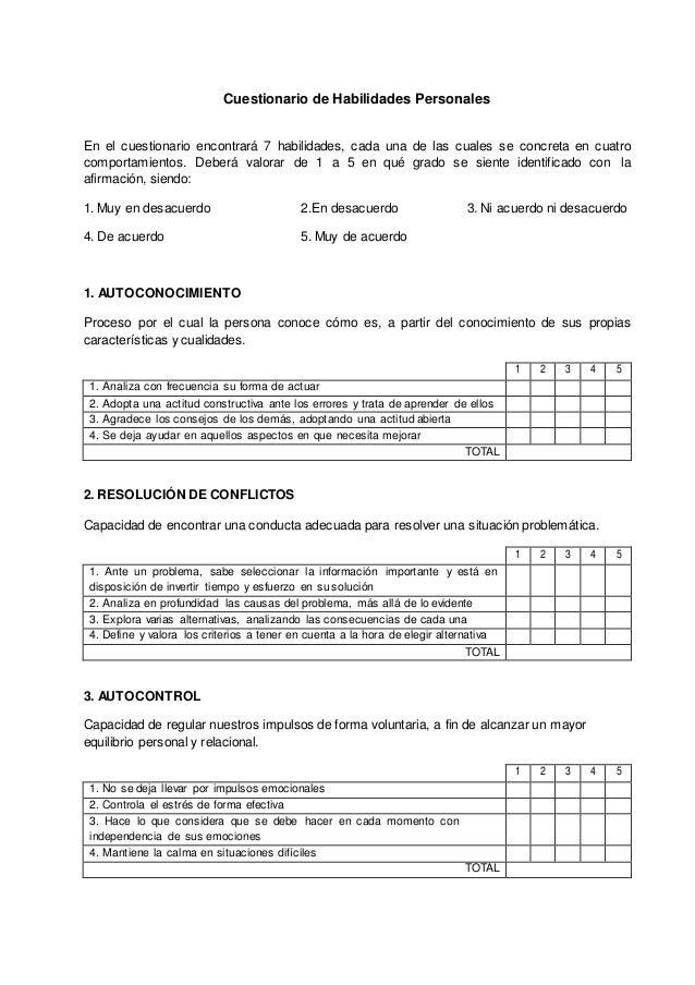 Cuestionario de Habilidades Personales En el cuestionario encontrará 7 habilidades, cada una de las cuales se concreta en ...