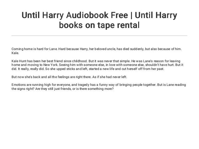 Until Harry Audiobook Free | Until Harry books on tape rental