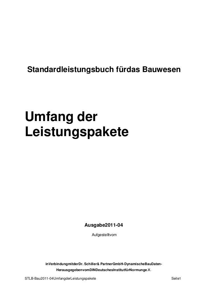 Standardleistungsbuch für das Bauwesen<br />Umfangder<br />Leistungspakete<br />Ausgabe 2011-04<br />Aufgestellt vom<br />...