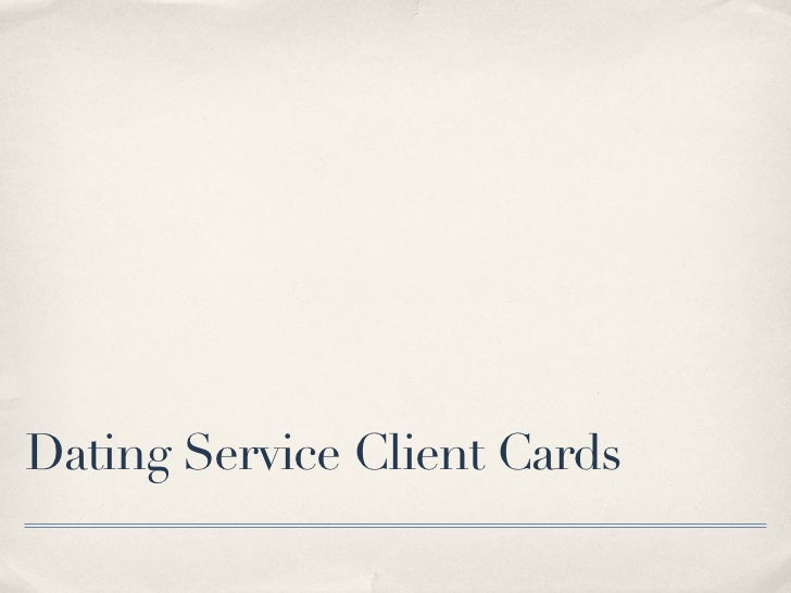 Dating Service Client Cards