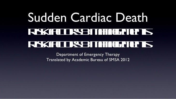 Sudden Cardiac DeathR katr & aae et is f os Mngmns     cR katr & aae et is f os Mngmns     c        Department of Emergenc...